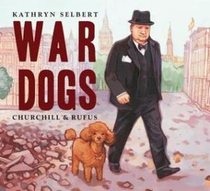 War Dogs Churchill and Rufus